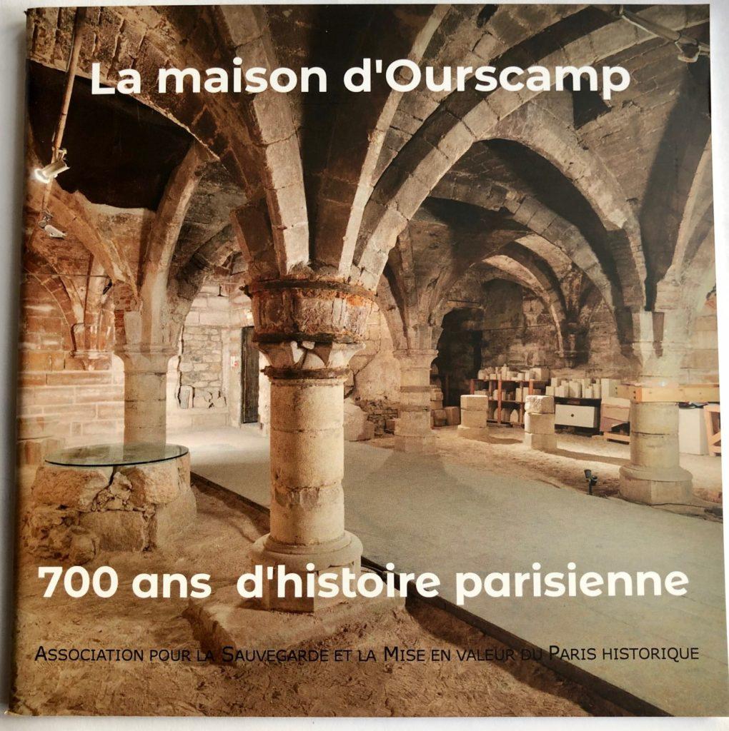 Maison Ourscamp 700 ans d'histoire parisienne